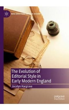 The Evolution of Editorial Style in Early Modern England