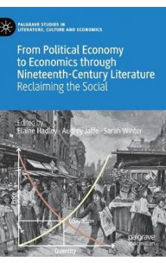 From Political Economy to Economics through Nineteenth-Century Literature: Reclaiming the Social