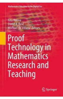 Proof Technology in Mathematics Research and Teaching