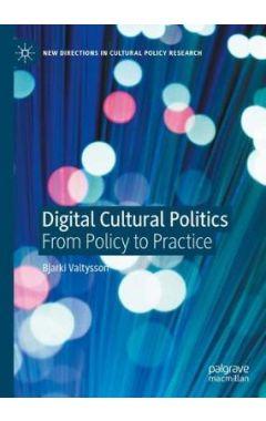 Digital Cultural Politics