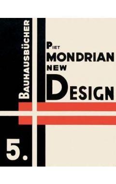 Piet Mondrian New Design: Bauhausbucher 5, 1925