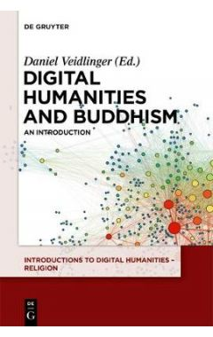 Digital Humanities and Buddhism: An Introduction