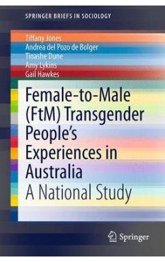 Female-to-Male (FtM) Transgender People's Experiences in Australia