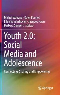 Youth 2.0: Social Media and Adolescence