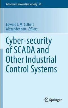 [POD]CYBER-SECURITY OF SCADA AND OTHER INDUSTRIAL CONTROL SYSTEMS
