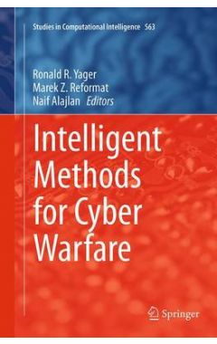 Intelligent Methods for Cyber Warfare