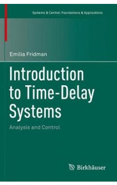 Introduction to Time-Delay Systems: Analysis and Control