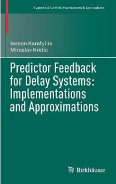 Predictor Feedback for Delay Systems: Implementations and Approximations