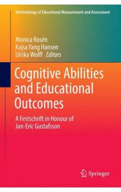 [POD]Cognitive Abilities and Educational Outcomes: A Festschrift in Honour of Jan-Eric Gustafsson