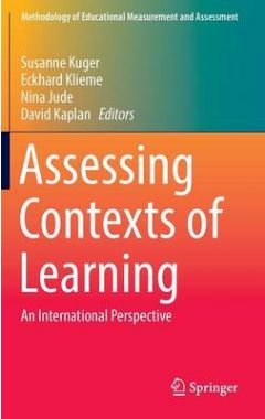 Assessing Contexts of Learning: An International Perspective