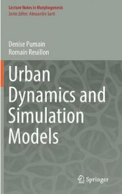 URBAN DYNAMICS AND SIMULATIONS MODELS