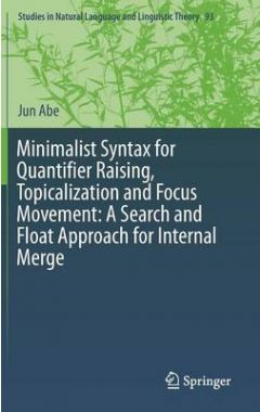 Minimalist Syntax for Quantifier Raising, Topicalization and Focus Movement