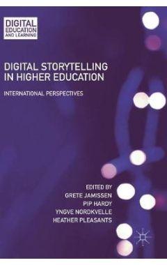 Digital Storytelling in Higher Education: International Perspectives