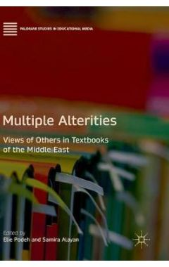 Multiple Alterities: Views of Others in Textbooks of the Middle East