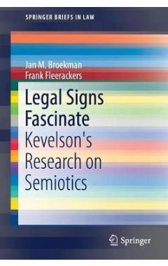 Legal Signs Fascinate: Kevelson's Research on Semiotics