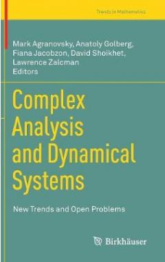 Complex Analysis and Dynamical Systems: New Trends and Open Problems