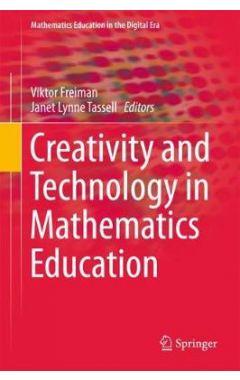 Creativity and Technology in Mathematics Education
