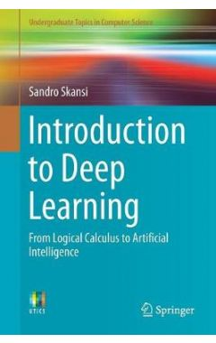 Introduction to Deep Learning: From Logical Calculus to Artificial Intelligence