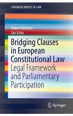 [POD]Bridging Clauses in European Constitutional Law: Legal Framework and Parliamentary Participatio