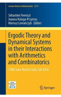 2213 Lct. Nts Math - Ergodic Theory and Dynamical Systems in their Interactions with Arithmetics and