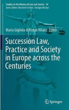 [POD]Succession Law, Practice and Society in Europe across the Centuries