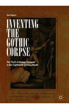 Inventing the Gothic Corpse