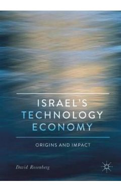 Israel's Technology Economy: Origins and Impact