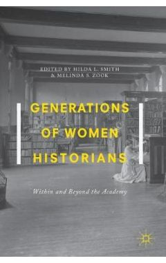 [POD]Generations of Women Historians: Within and Beyond the Academy