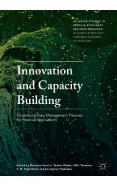 Innovation and Capacity Building: Cross-disciplinary Management Theories for Practical Applications