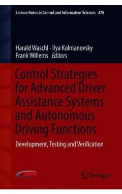 476 Lct. Nts Ctrl & Inf. Sci - Control Strategies for Advanced Driver Assistance Systems and Autonom