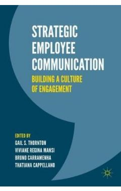 Strategic Employee Communication: Building a Culture of Engagement