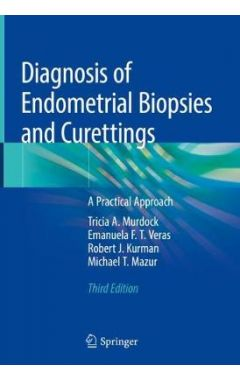 Diagnosis of Endometrial Biopsies and Curettings