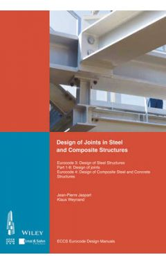 Design of Connections in Steel and Composite Structures - Eurocode 3 - Design of Steel Structures. P