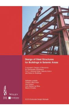 Design of Steel Structures for Buildings in Seismic Areas - Eurocode 8 - Design of Structures for Ea