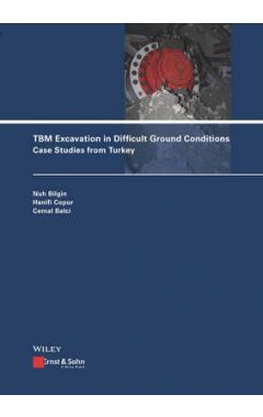 TBM Excavation in Difficult Ground Conditions - Case Studies from Turkey