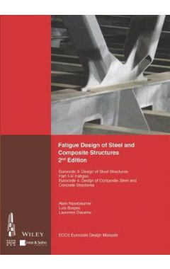 Fatigue Design of Steel and Composite Structures Eurocode 3 - Design of Steel Structures. Part 1-9 F