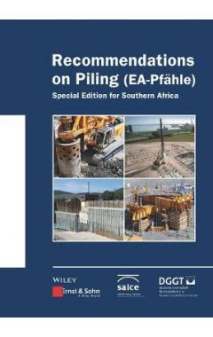 Recommendations on Piling (EA Pfähle) - Special Ed ition for Southern Africa