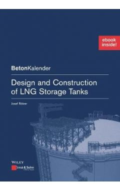 Design and Construction of LNG Storage Tanks - Package: Print + ePDF