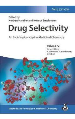 Drug Selectivity - An Evolving Concept in Medicinal Chemistry