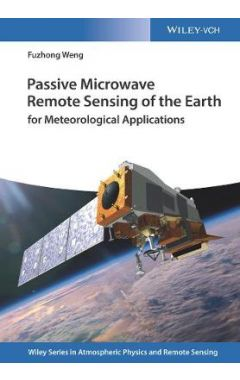 Passive Microwave Remote Sensing of the Earth - for Meteorological Applications