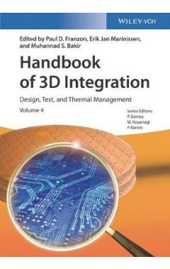 Handbook of 3D Integration - Vol. 4: Design, Test and Thermal Management