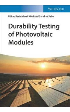 Durability Testing of Photovoltaic Modules