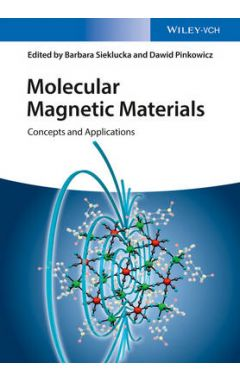 Molecular Magnetic Materials - Concepts and Applications