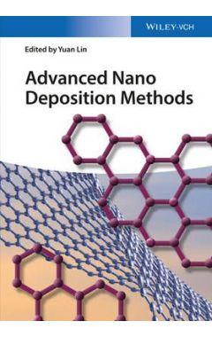 Advanced Nano Deposition Methods