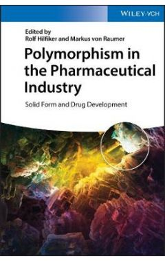 Polymorphism in the Pharmaceutical Industry - Solid Form and Drug Development