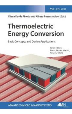 Thermoelectric Energy Conversion - Basic Concepts and Device Applications