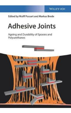 Adhesive Joints Ageing and Durability of Epoxies and Polyurethanes