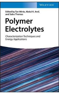 Polymer Electrolytes - Characterization Techniques and Energy Applications