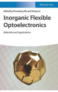 Inorganic Flexible Optoelectronics - Materials and  Applications