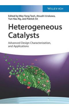 Heterogeneous Catalysts - Emerging Techniques for Design, Characterization and  Applications